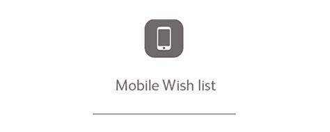 Mobile Wish list